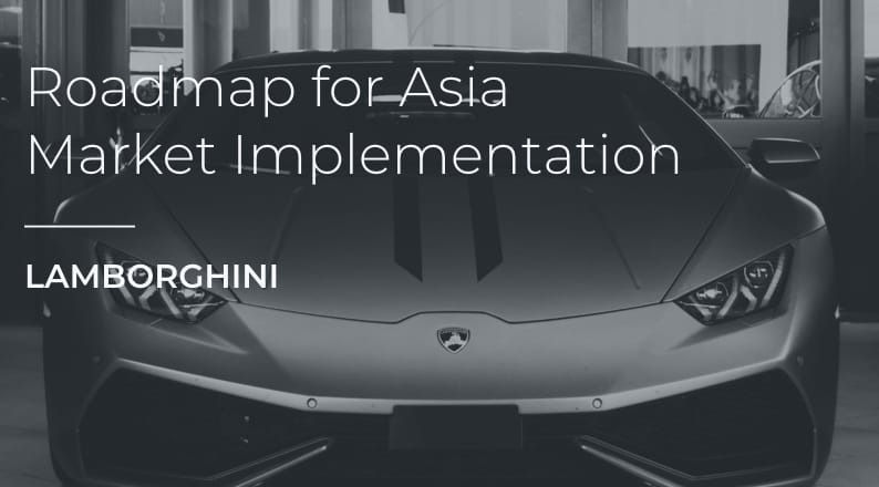 Roadmap for Asia Market: Implementation